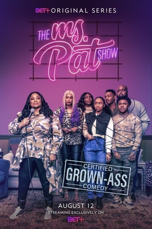 The Ms. Pat Show TV Shows About Family