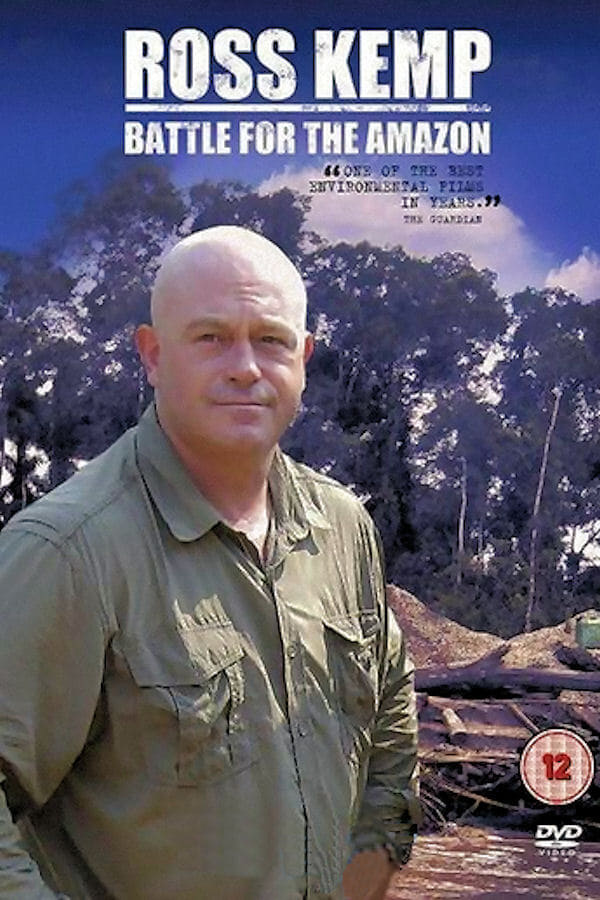 Ross Kemp: Battle for the Amazon TV Shows About Forest
