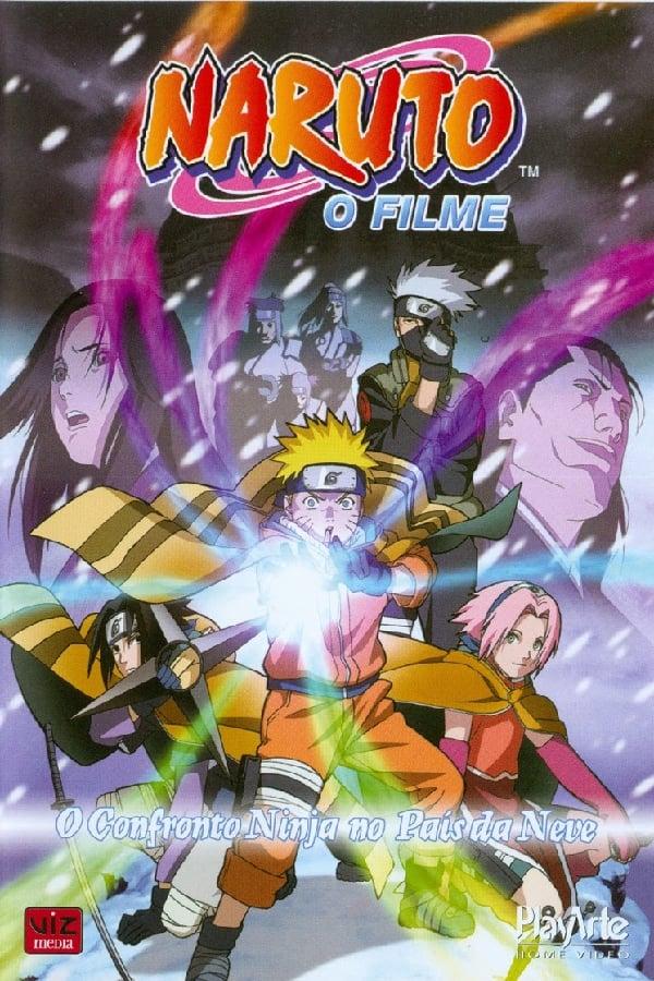 Naruto – O Filme: O Confronto Ninja no País da Neve Legendado