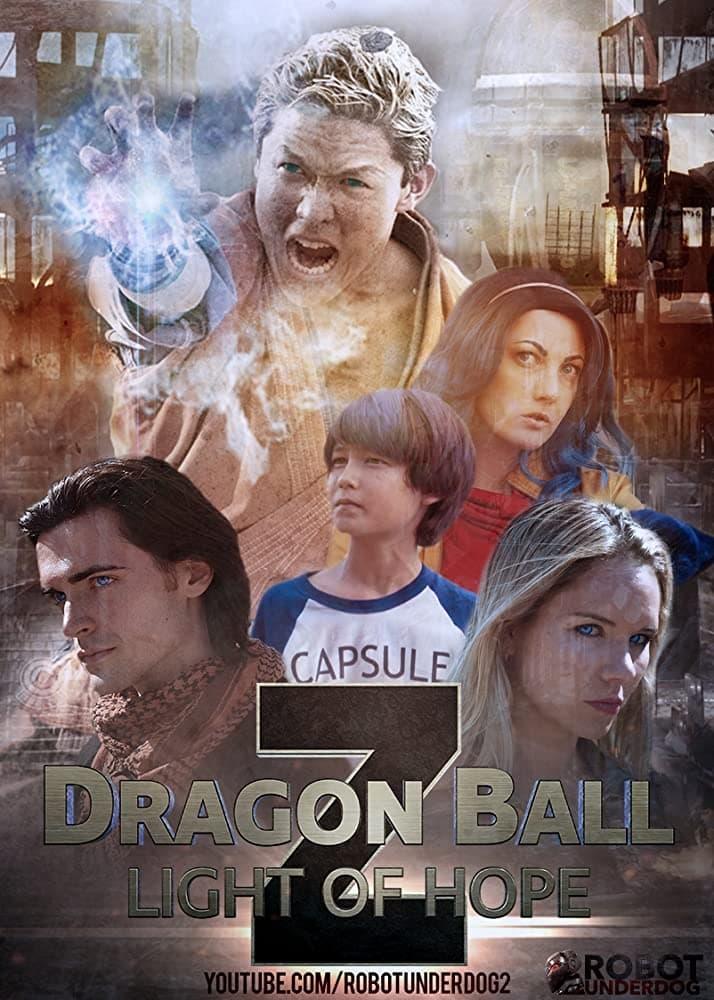 Dragon Ball Z: Light of Hope (2017)