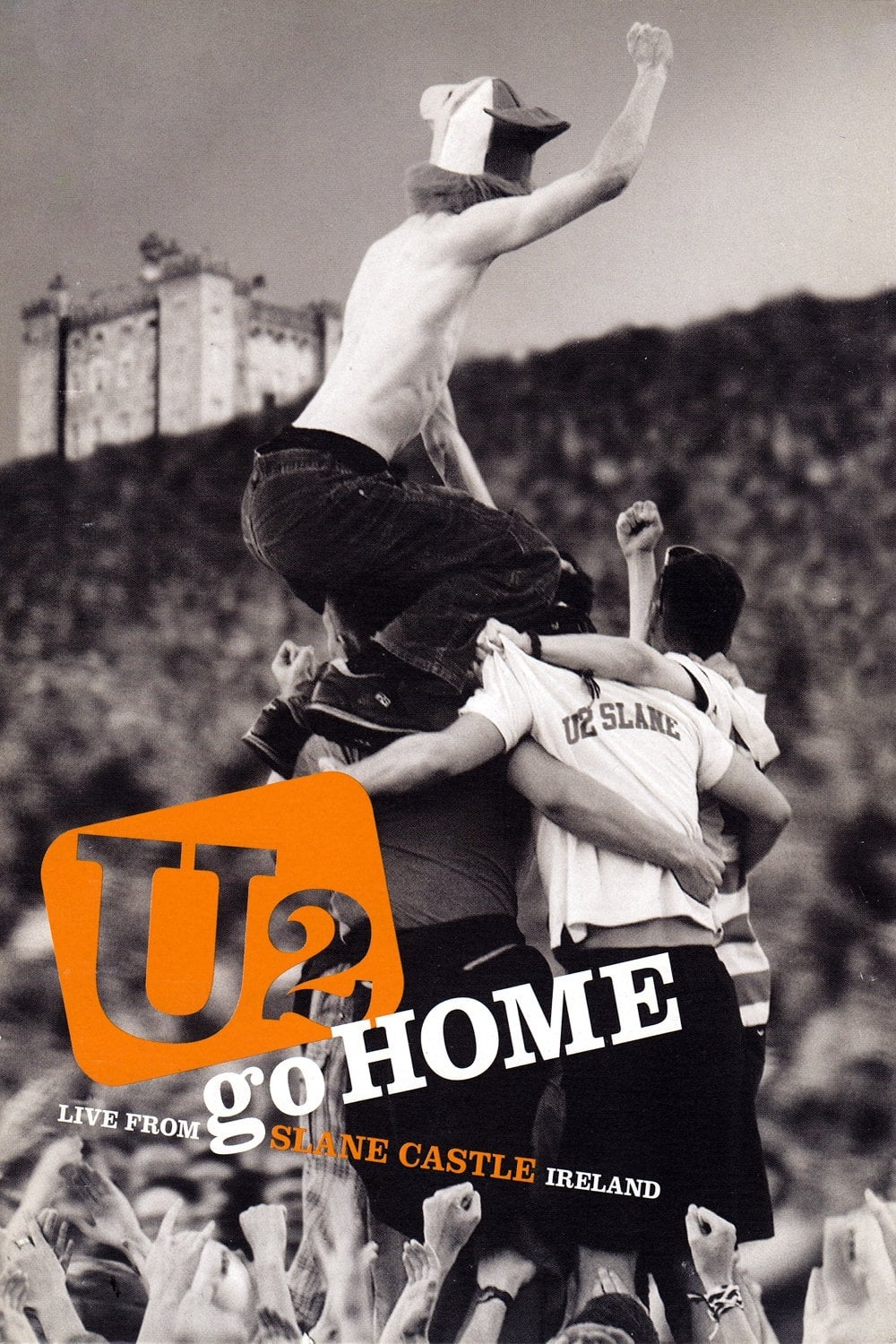 U2: Go Home - Live from Slane Castle (2003)