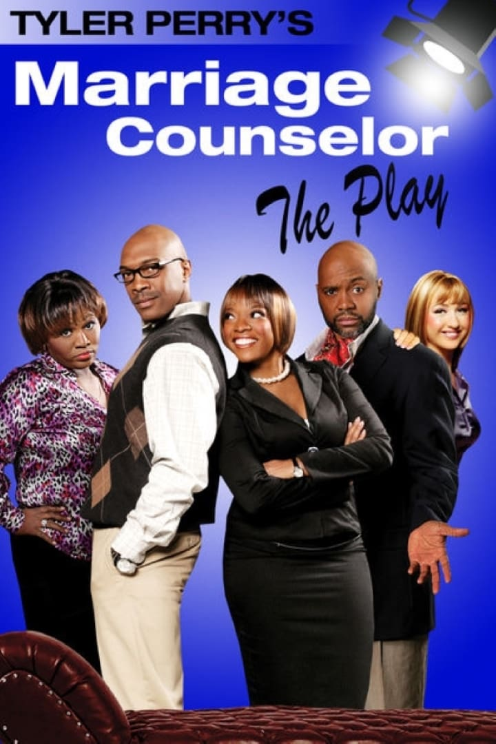 Tyler Perry's The Marriage Counselor - The Play (2009)
