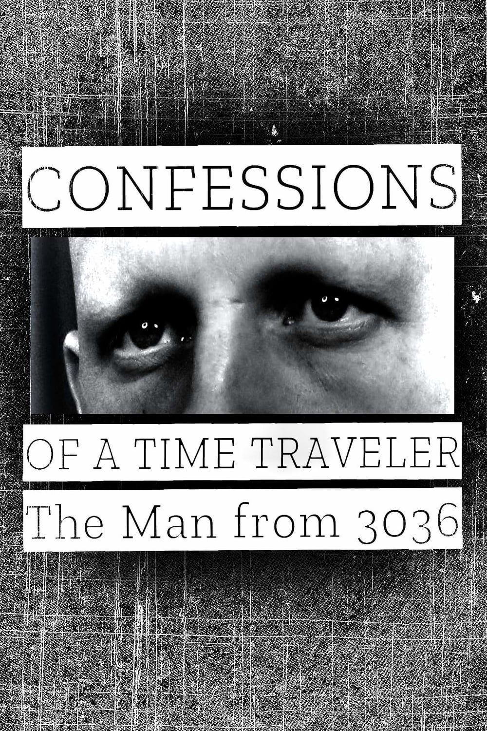 Confessions of a Time Traveler – The Man from 3036 Legendado