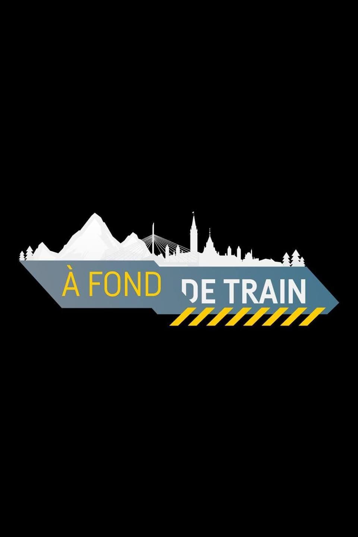 À fond de train (2017)