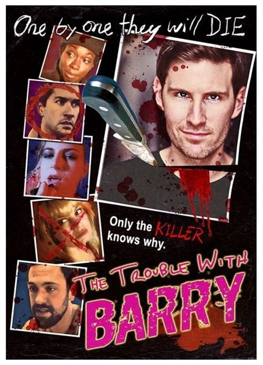 The Trouble with Barry (2013)