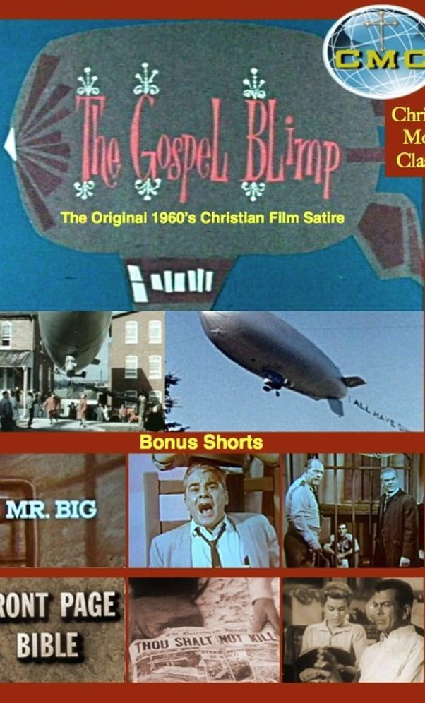 The Gospel Blimp (1967)
