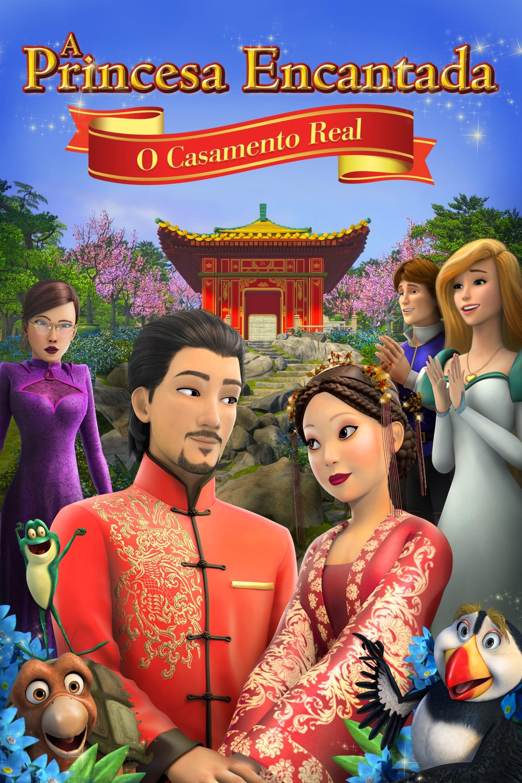 A Princesa Encantada: O Casamento Real Dublado