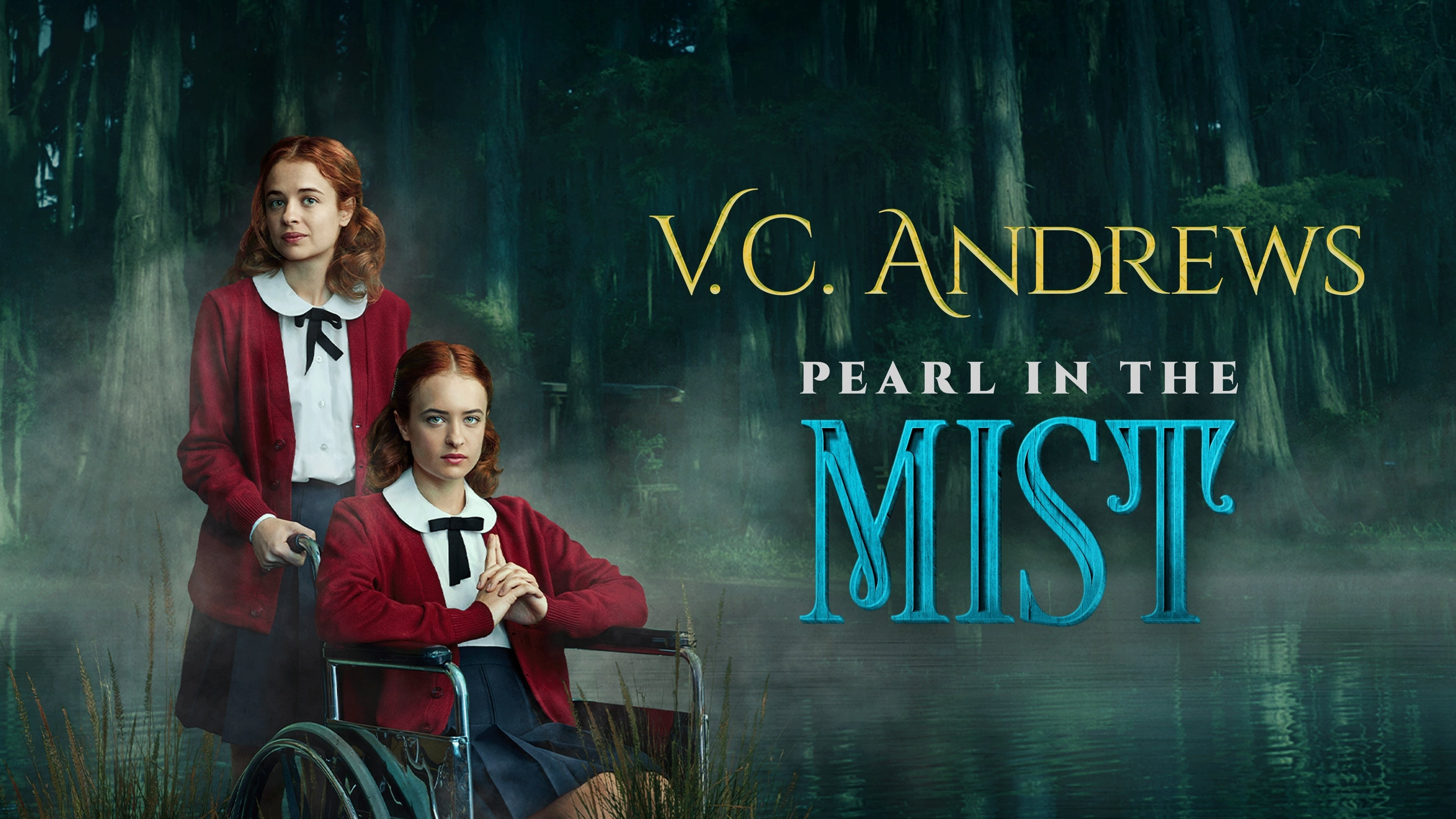 V.C. Andrews' Pearl in the Mist (2021)