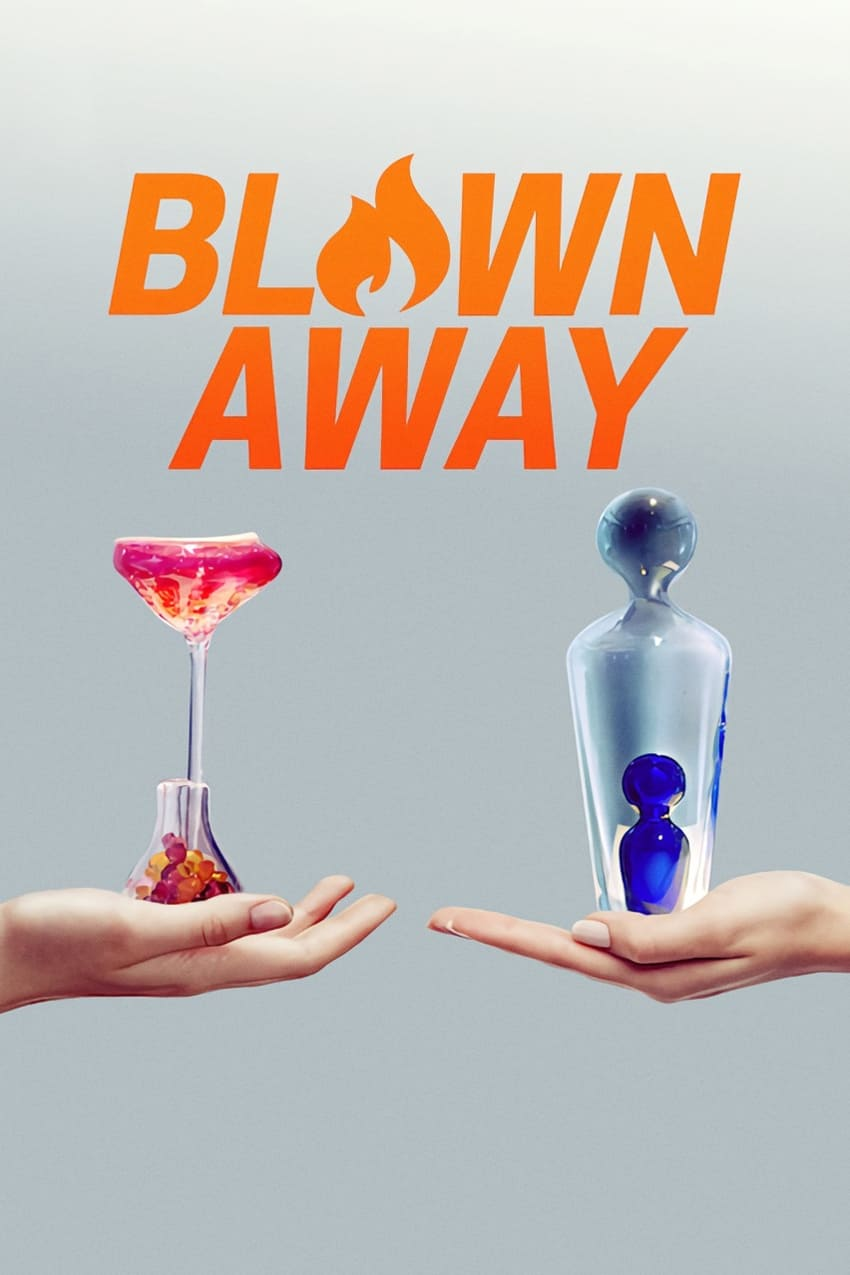Blown Away (2019)