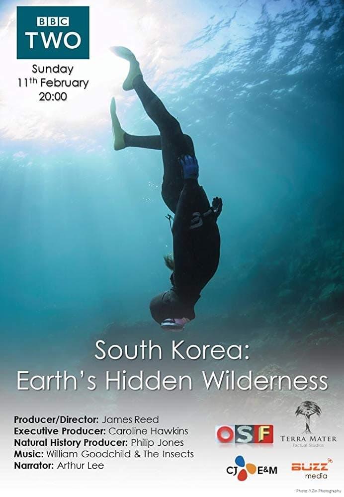 South Korea: Earth's Hidden Wilderness (2018)