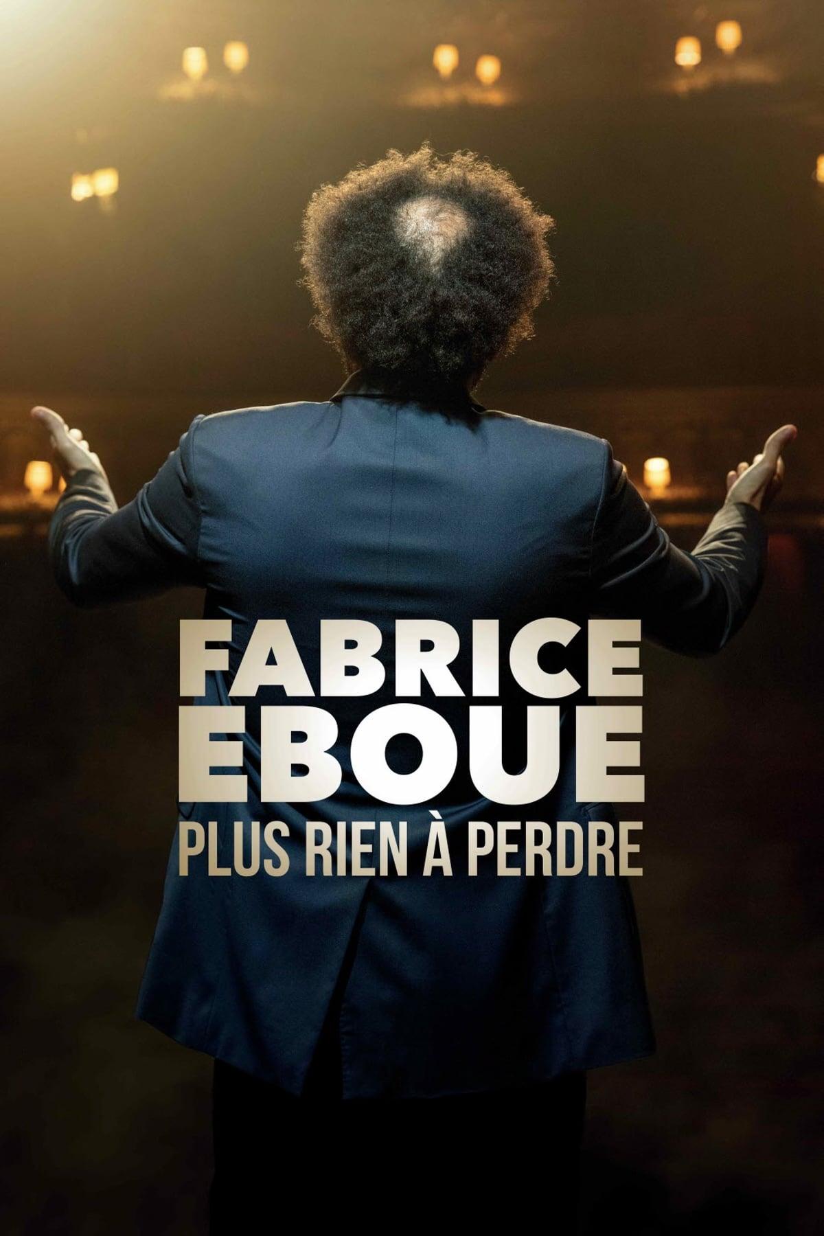 Fabrice éboué - Plus Rien À Perdre - 2020
