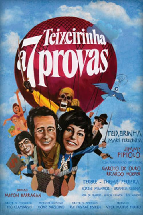 Ver Teixeirinha a 7 Provas Online HD Español ()