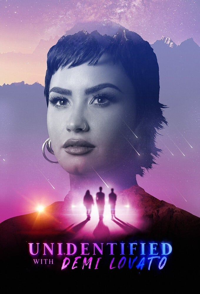 Unidentified with Demi Lovato TV Shows About Alien