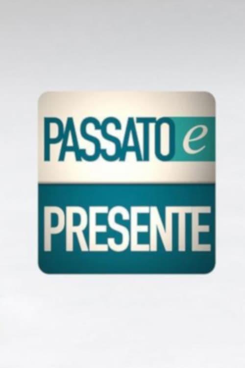 Passato e Presente (2017)