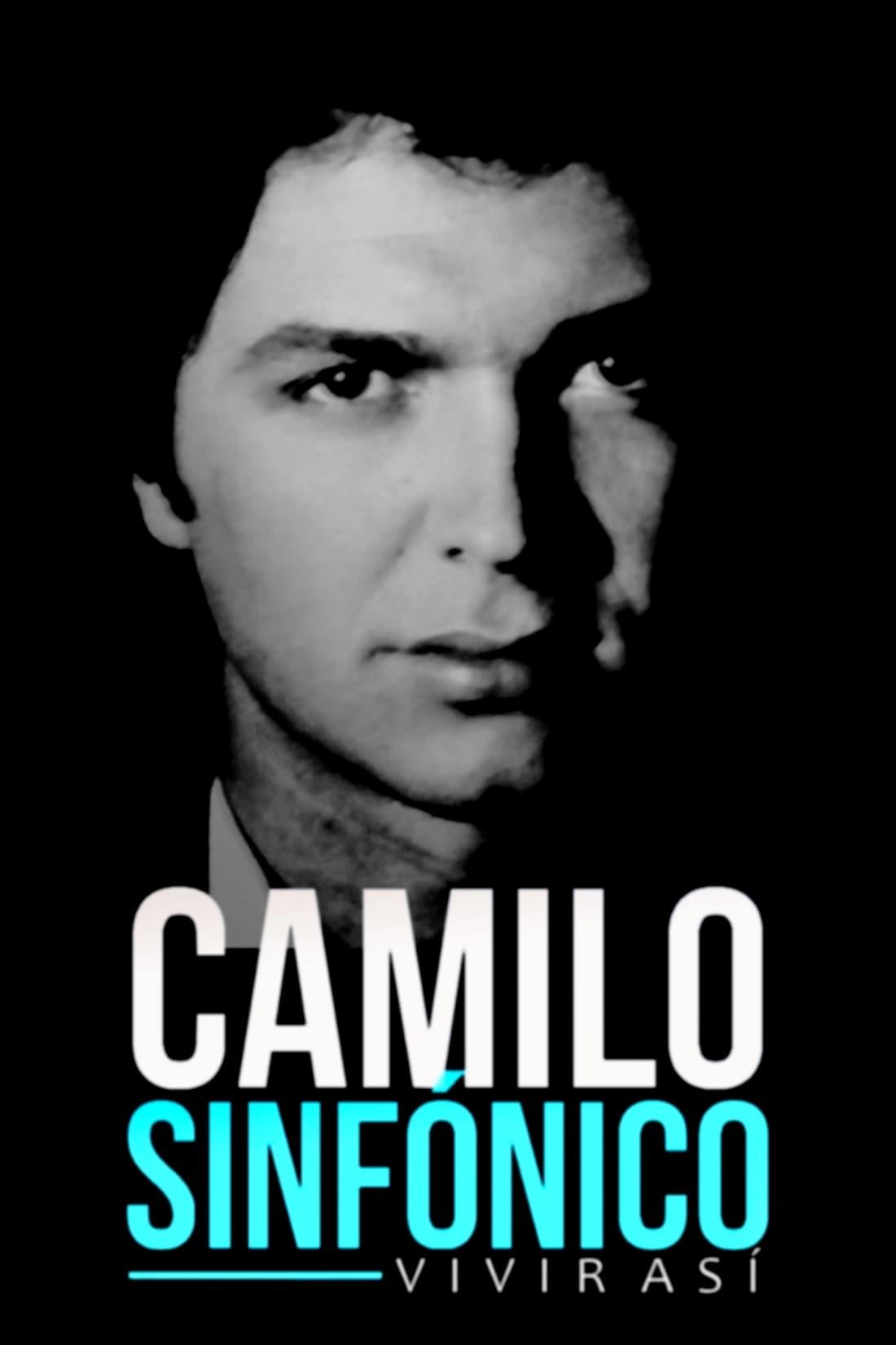 Camilo sinfónico: vivir así (2019)