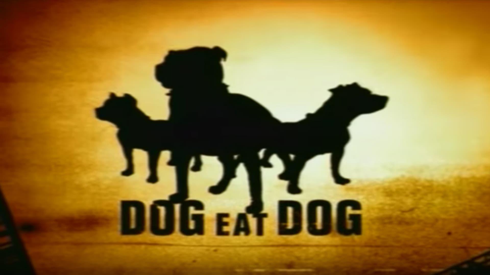 Dog Eat Dog - Season 2 Episode 11 : Folge 11