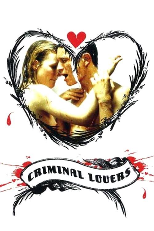 Poster and image movie Film Amantii criminali - Les Amants Criminels - Criminal Lovers - Criminal Lovers -  1999