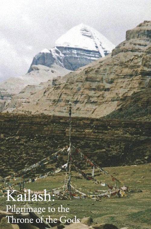 Kailash: Pilgrimage to the Throne of Gods (1995)