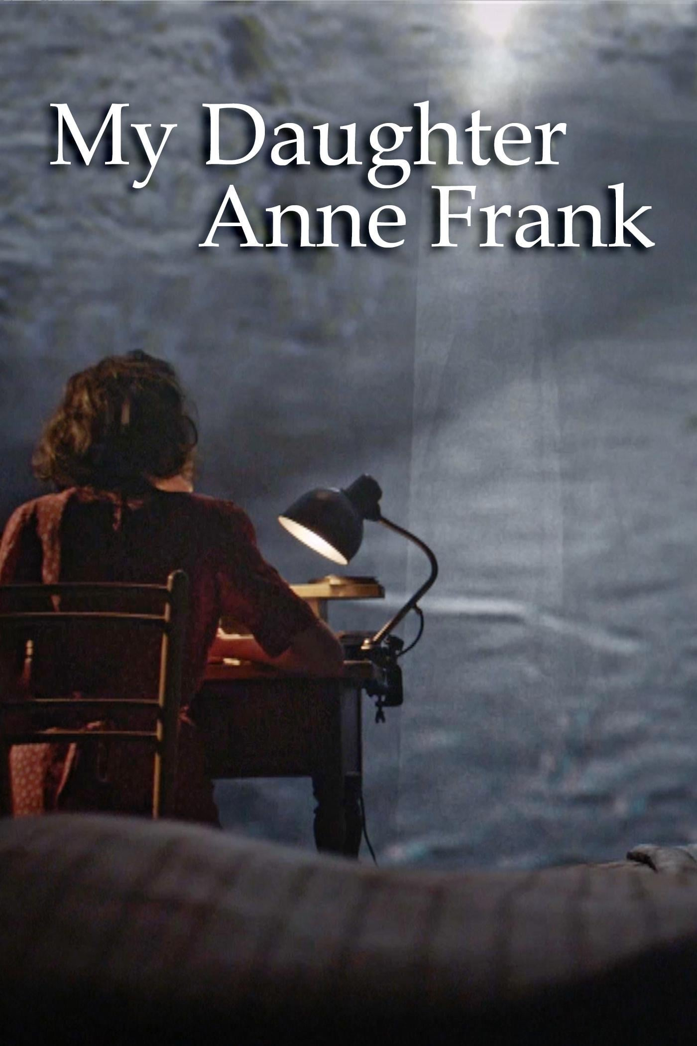 My Daughter Anne Frank (2014)