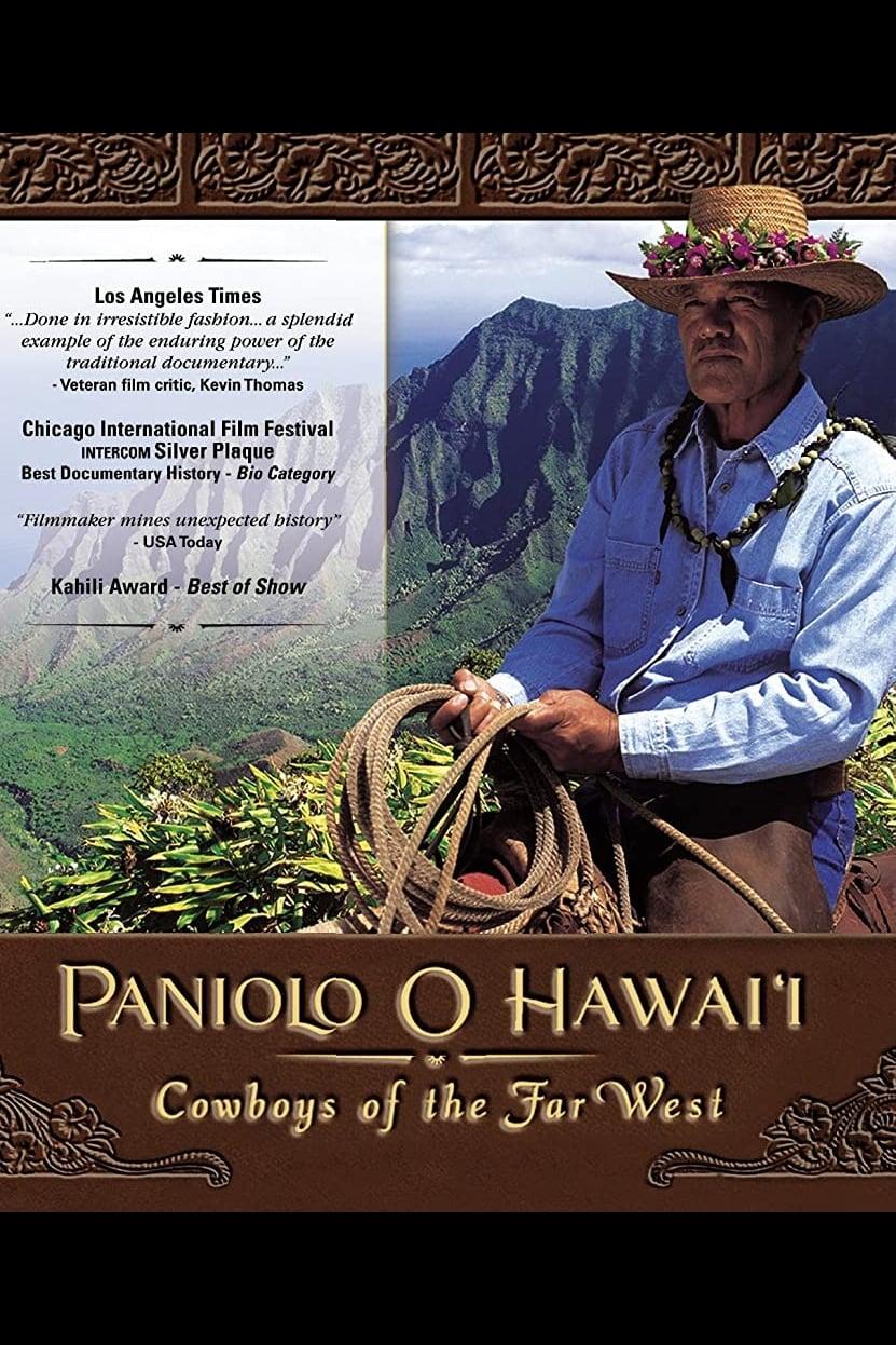 Paniolo O Hawai'i: Cowboys of the Far West (1998)