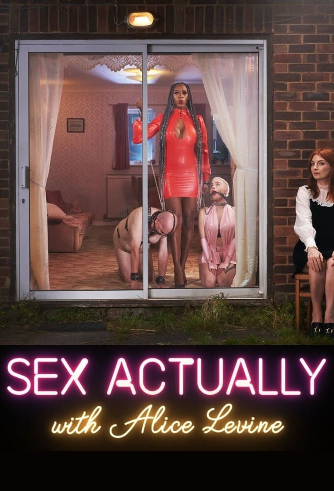Sex Actually with Alice Levine TV Shows About Education