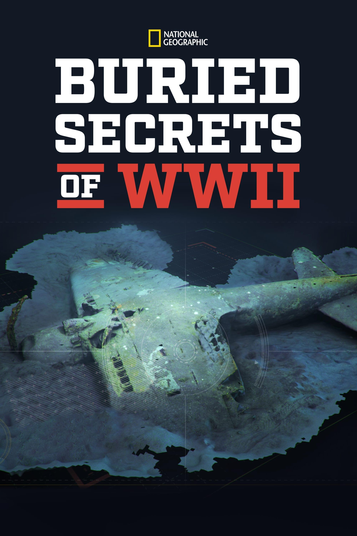 Buried Secrets of WWII