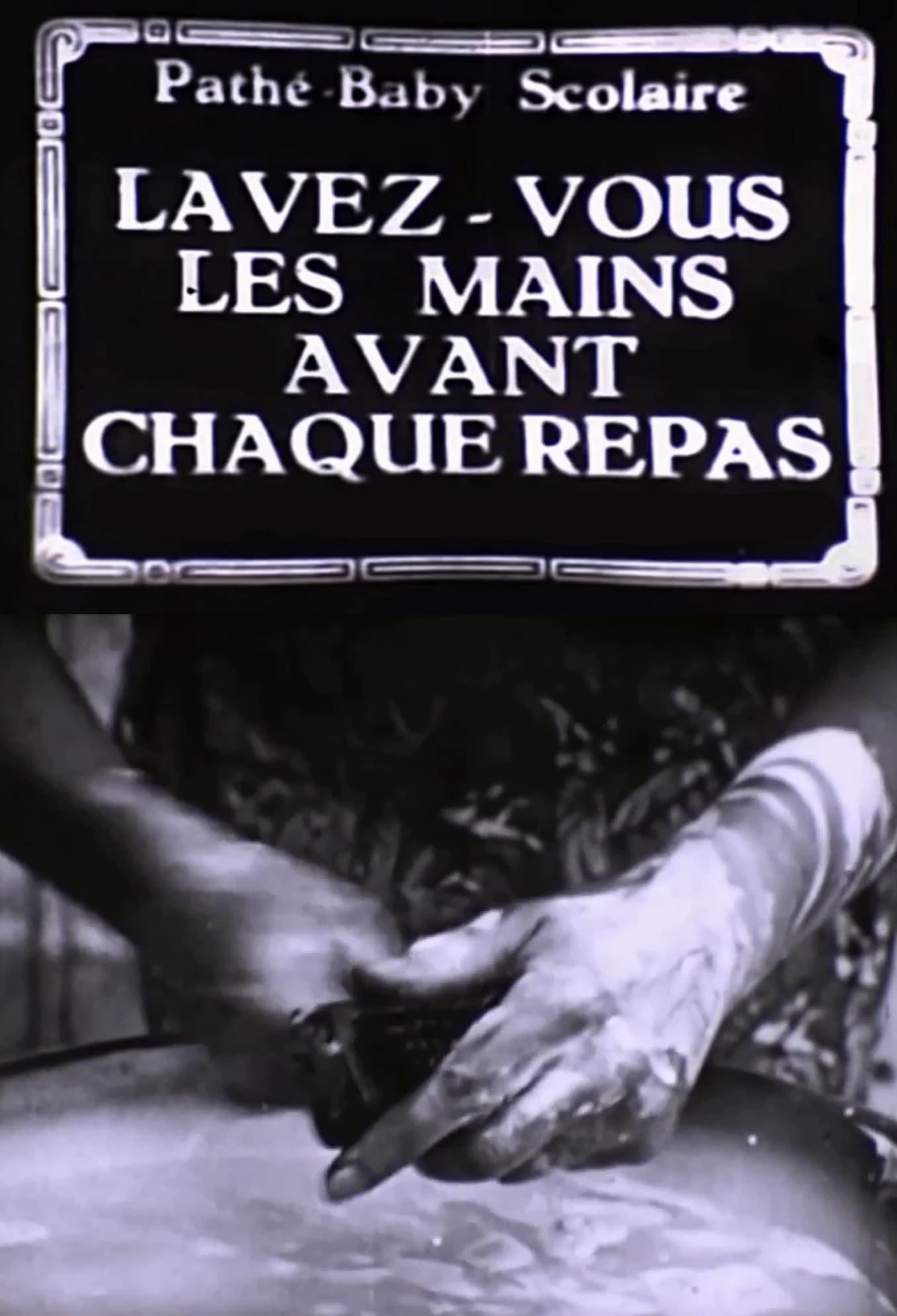 Lavez-vous les mains avant chaque repas (1918)