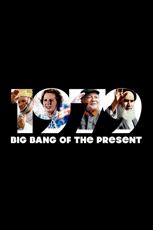 1979: Big Bang of the Present