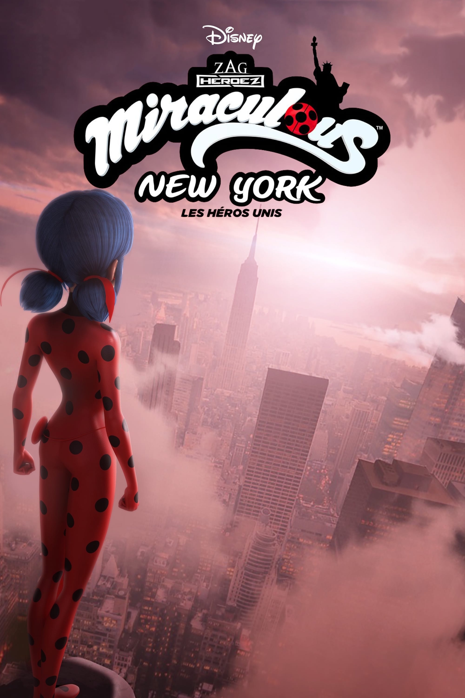 Miraculous New York : Les Héros Unis - Miraculous World New York - United HeroeZ - 2020
