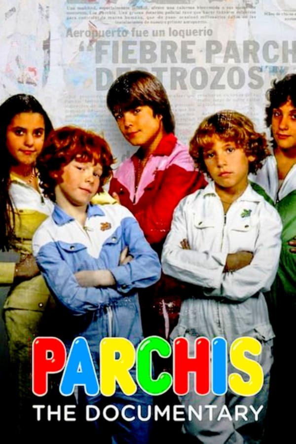 Parchís: the Documentary (2019)