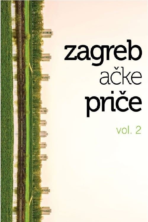 Ver Zagreba?ke pri?e vol. 2 Online HD Español (2012)