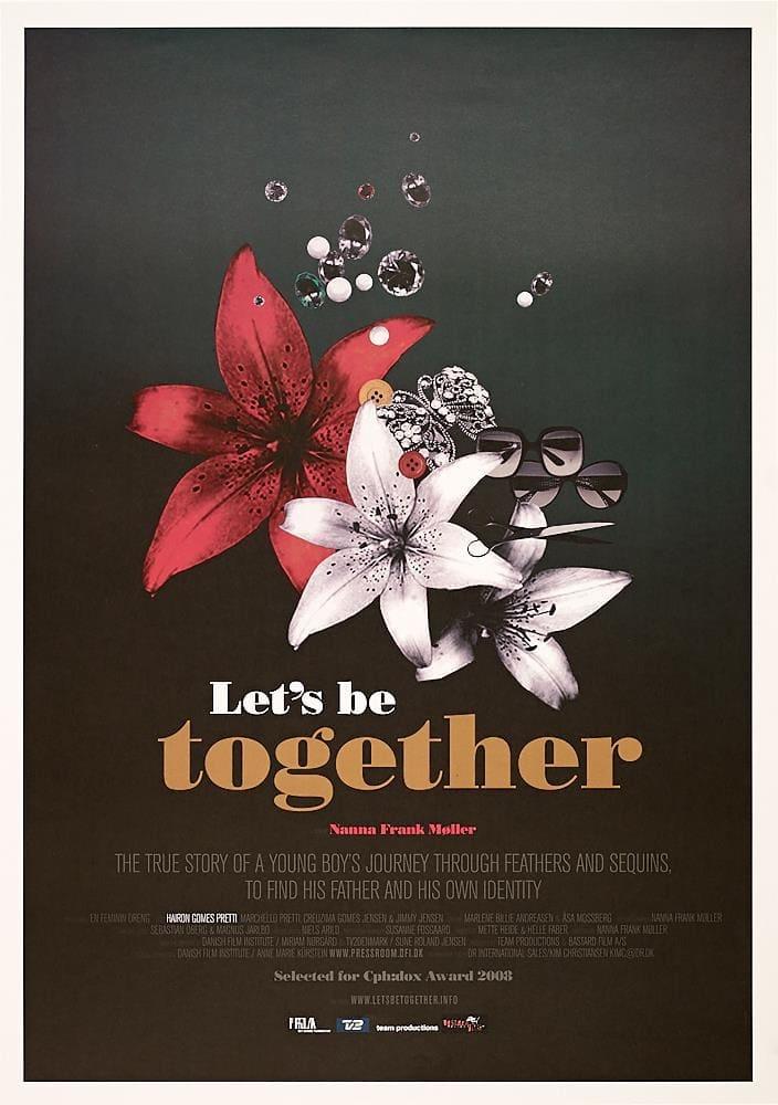 Let's Be Together (2008)