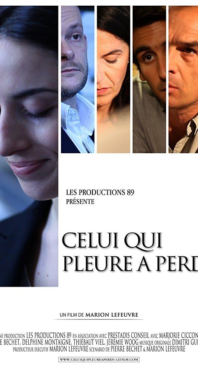 Ver Celui qui pleure a perdu Online HD Español (2012)