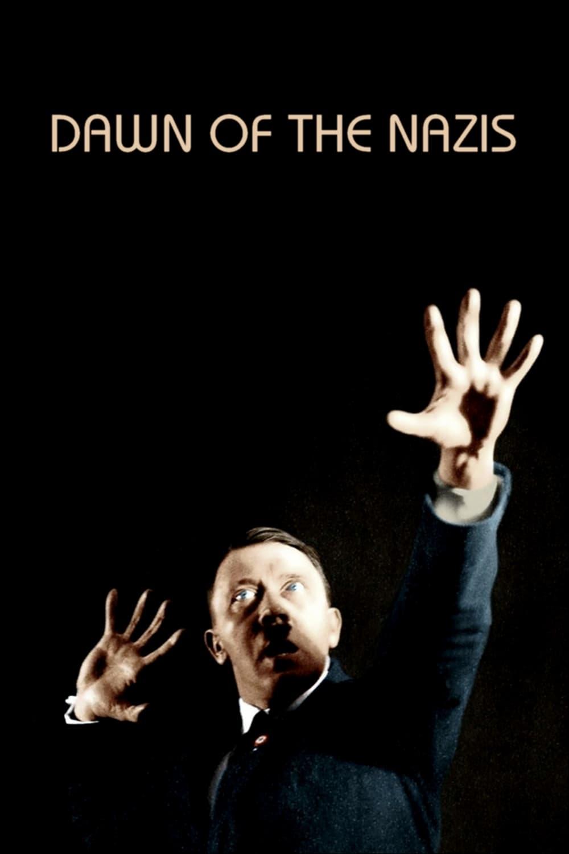 Dawn of the Nazis (2017)