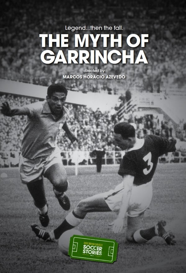 O Mito de Garrincha Dublado