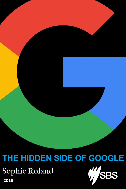 The Hidden Side of Google (2015)