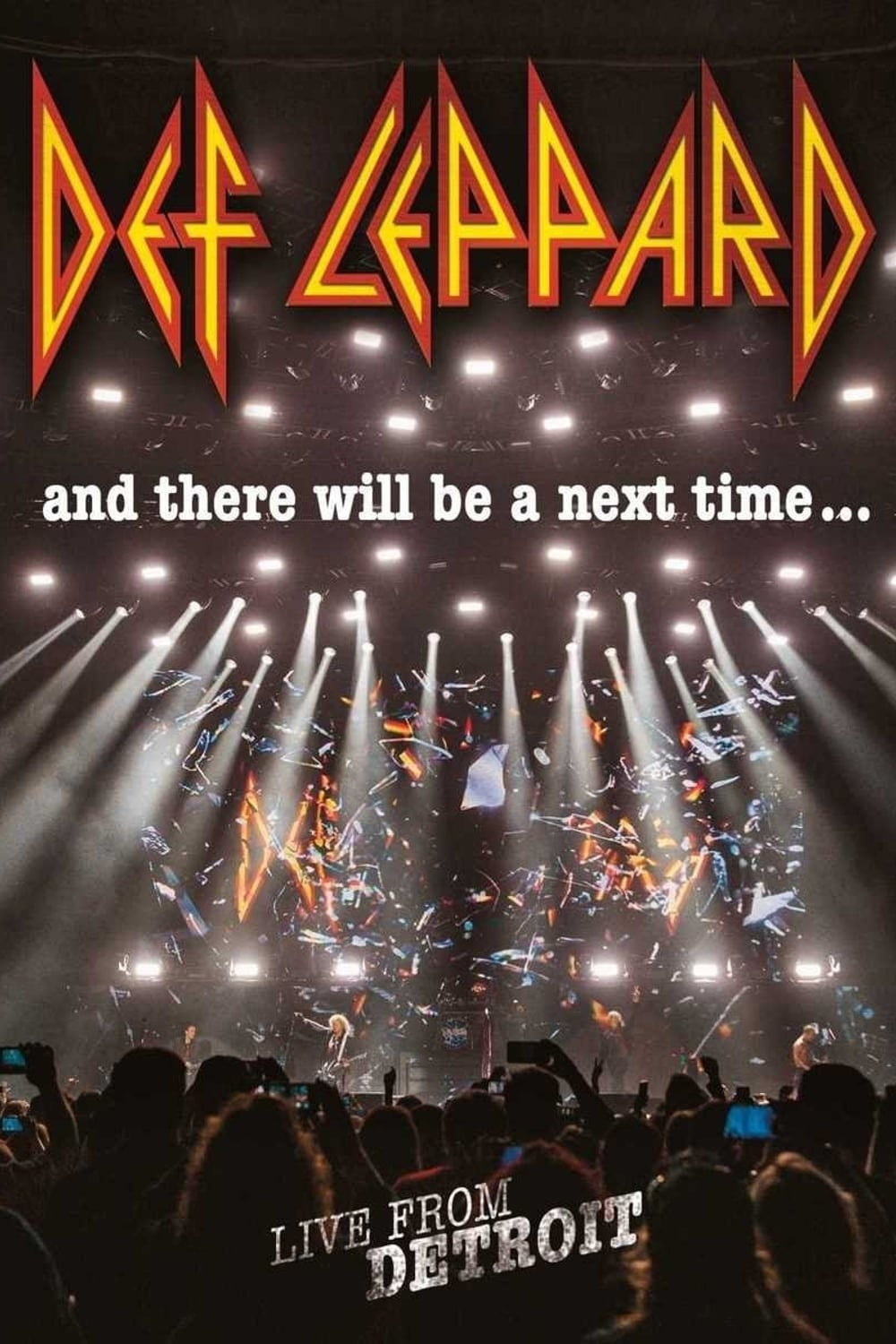 Def Leppard: And There Will Be a Next Time - Live from Detroit (2016)