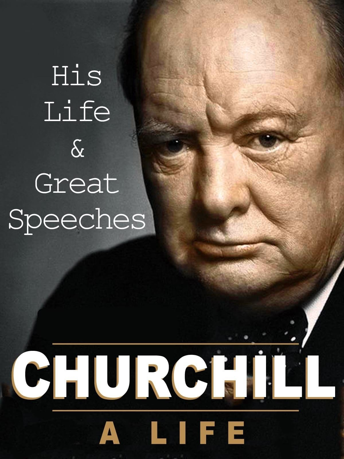 Churchill A Life: His Life & Great Speeches on FREECABLE TV
