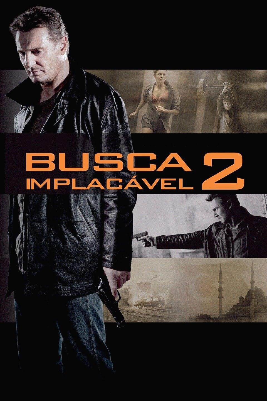 Assistir Busca Implacavel 2 Dublado Online Filmes E Series Online