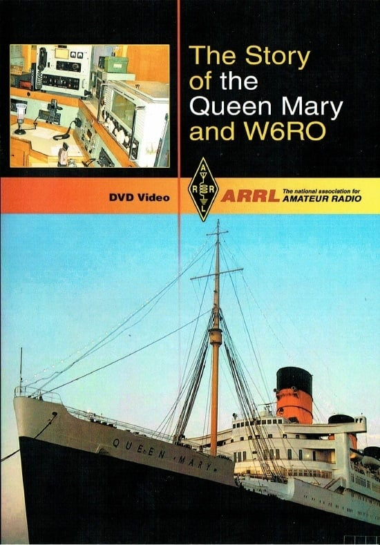 The Story of the Queen Mary and W6RO