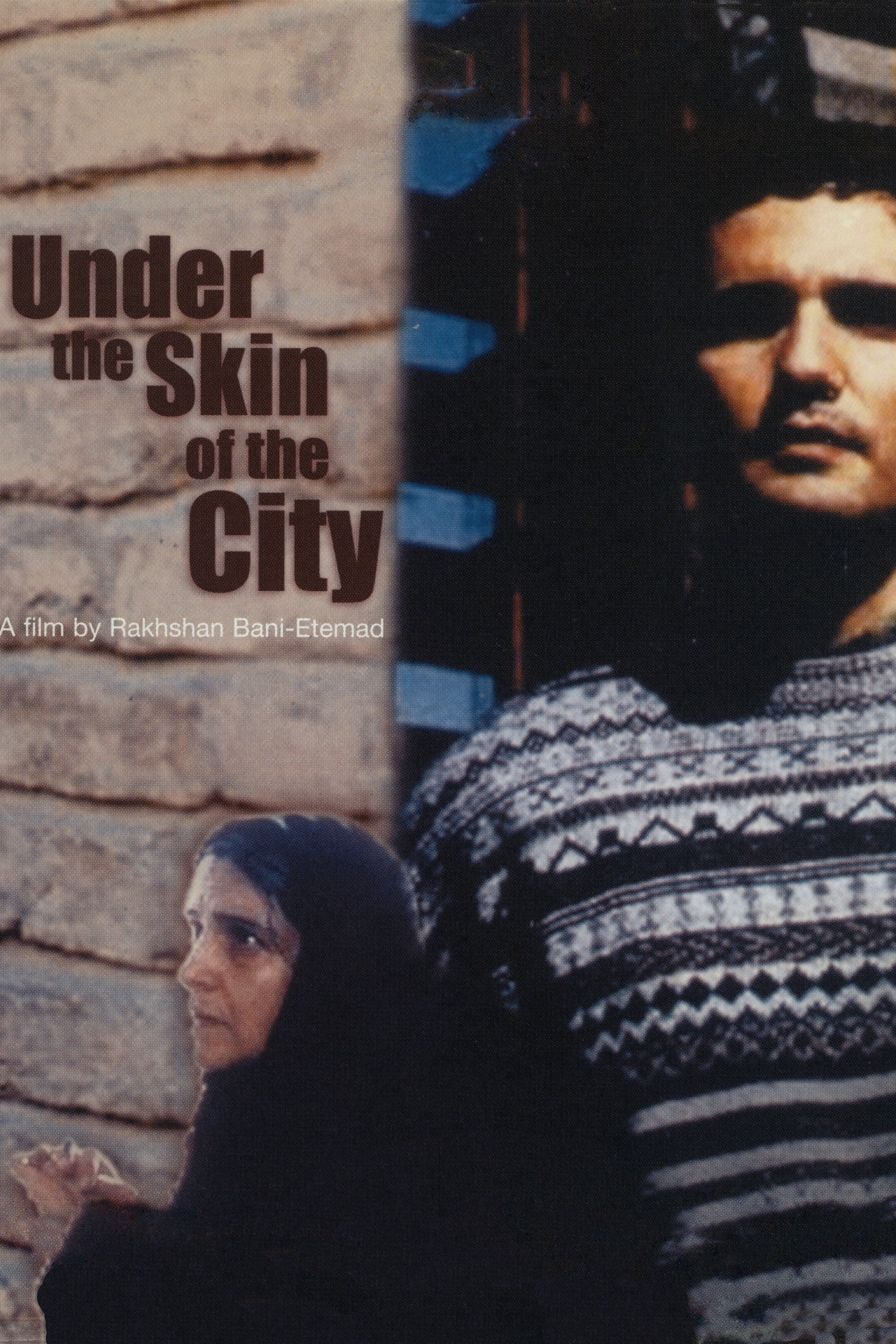 Under the Skin of the City (2001)