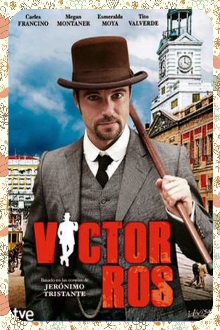 Víctor Ros TV Shows About 19th Century