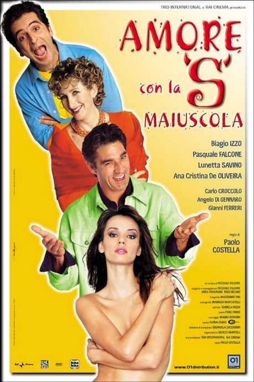 Ver Amore con la S maiuscola Online HD Español (2002)
