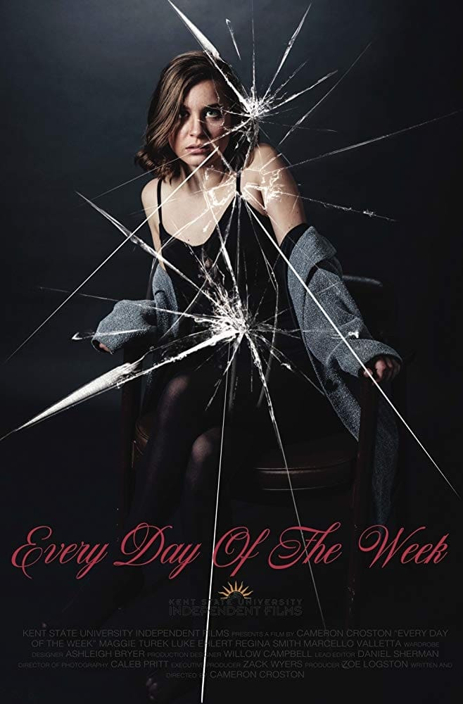 Every Day of the Week (2019)