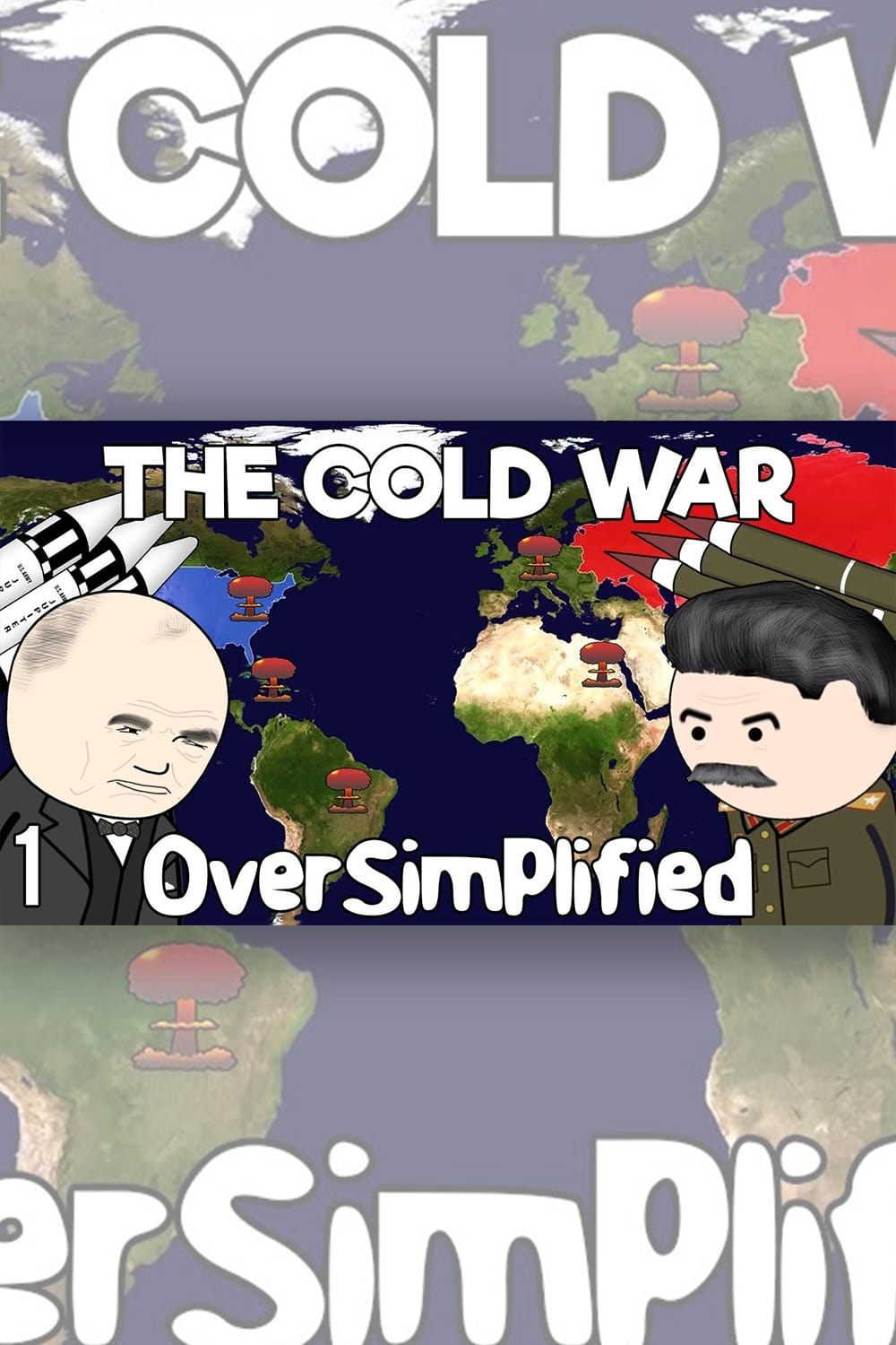The Cold War - OverSimplified (1970)