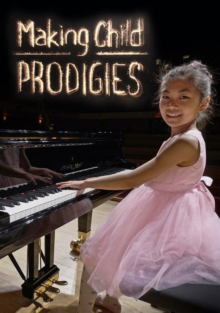 Making Child Prodigies (2018)