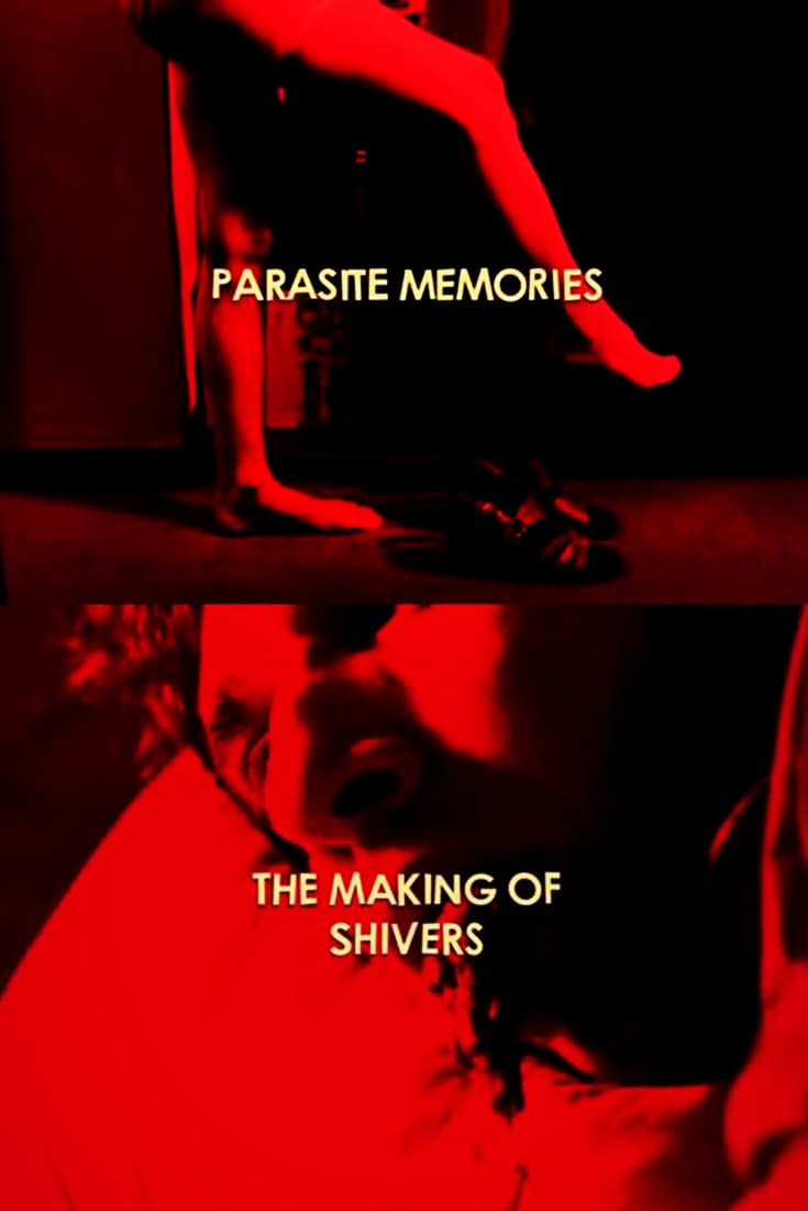 Parasite Memories: The Making of 'Shivers' (2014)