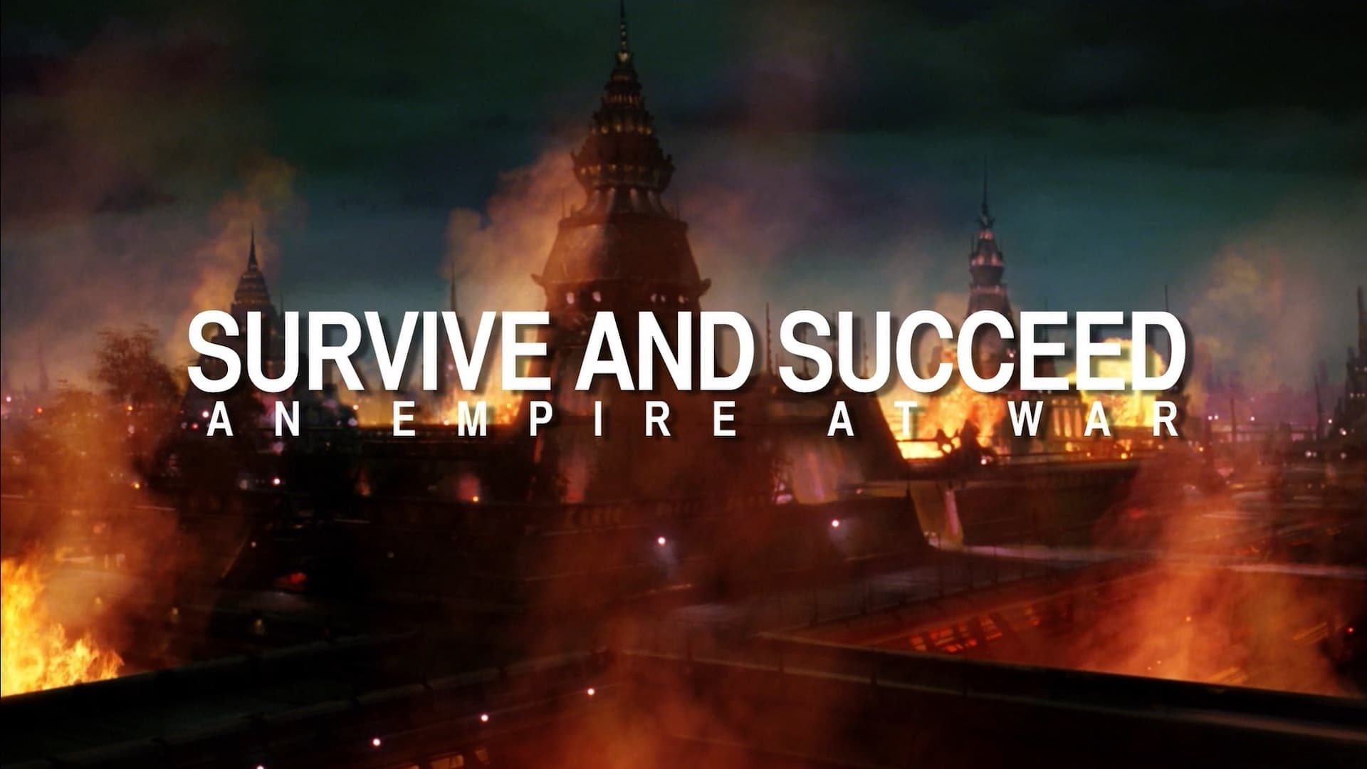 Survive and Succeed: An Empire at War-Azwaad Movie Database