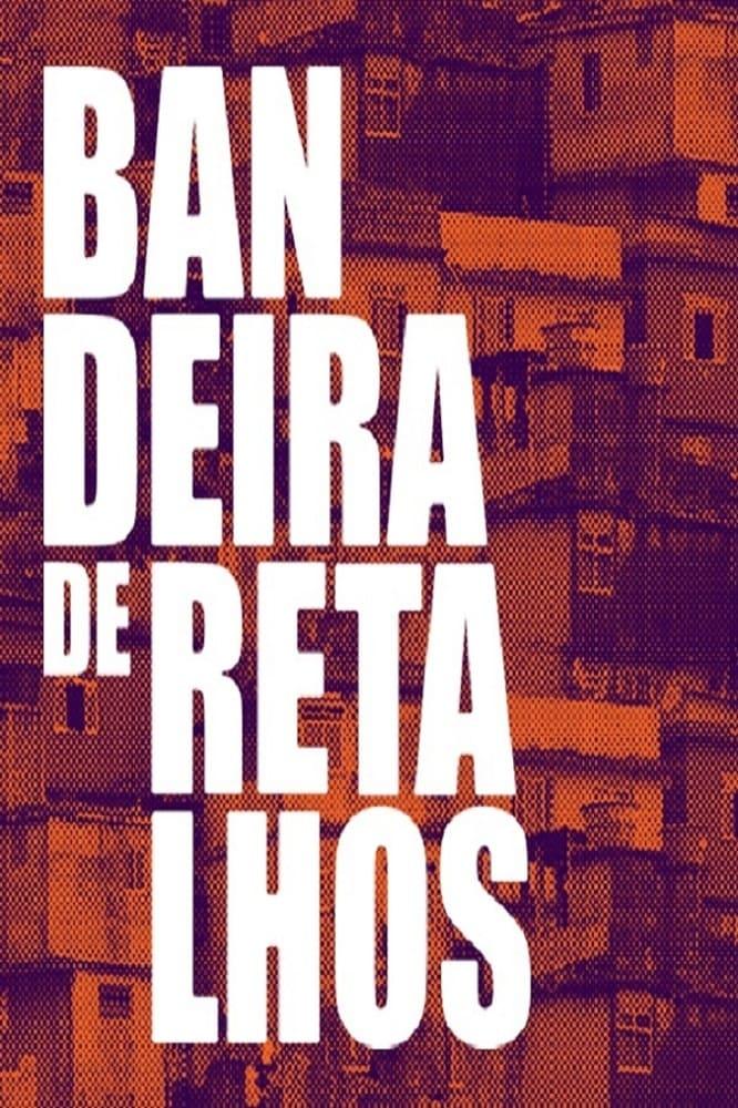 Ver Bandeira de Retalhos Online HD Español ()