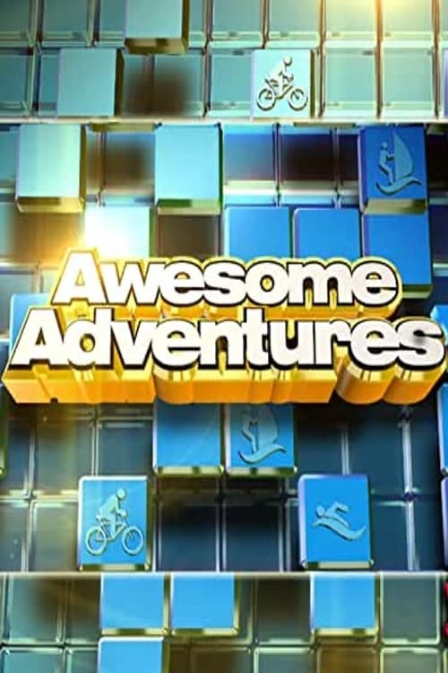 Awesome Adventures on FREECABLE TV
